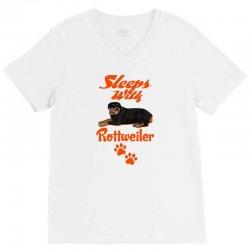 Sleeps With Rottweiler V-Neck Tee   Artistshot