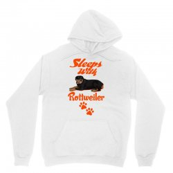 Sleeps With Rottweiler Unisex Hoodie   Artistshot