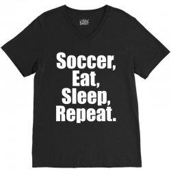 Eat. Sleep. Soccer. Repeat V-Neck Tee | Artistshot