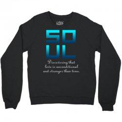 Soul (Soul + Mate Couples Design) Crewneck Sweatshirt | Artistshot