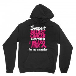 I Wear Pink For My Daughter Unisex Hoodie | Artistshot