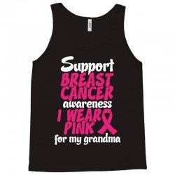 I Wear Pink For My Grandma Tank Top | Artistshot