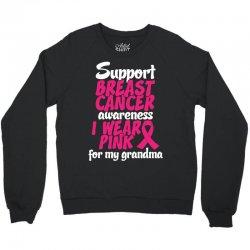 I Wear Pink For My Grandma Crewneck Sweatshirt | Artistshot