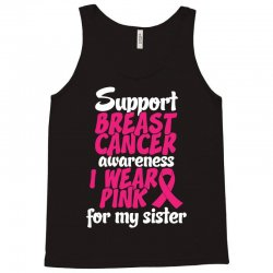 I Wear Pink For My Sister Tank Top | Artistshot