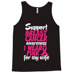 I Wear Pink For My Wife Tank Top | Artistshot