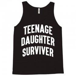 Teenage Daughter Surviver Tank Top | Artistshot