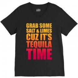 Grab Some Salt And Limes Cuz It's Tequila Time V-Neck Tee | Artistshot