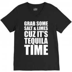 Grab Some Salt And Limes Cuz It's Tequila Time V-Neck Tee | Artistshot