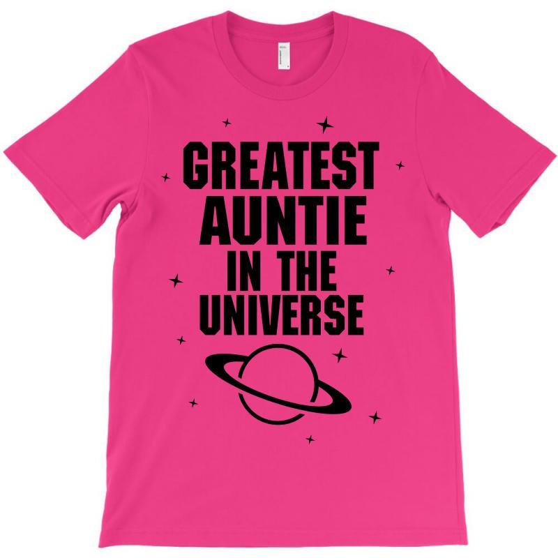 Greatest Auntie In The Universe T-shirt   Artistshot