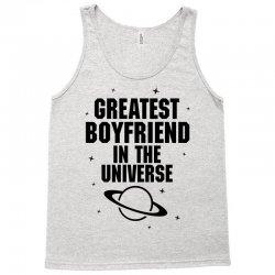 Greatest Boyfriend In The Universe Tank Top | Artistshot