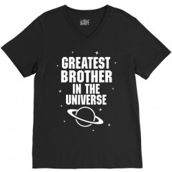 Greatest Brother In The Universe V-Neck Tee | Artistshot
