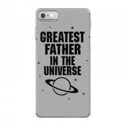 Greatest Father In The Universe iPhone 7 Case | Artistshot