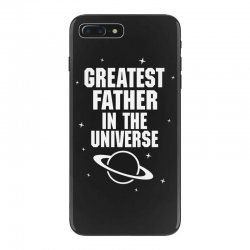 Greatest Father In The Universe iPhone 7 Plus Case | Artistshot