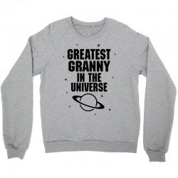 Greatest Granny In The Universe Crewneck Sweatshirt   Artistshot