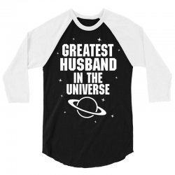 Greatest Husband In The Universe 3/4 Sleeve Shirt | Artistshot