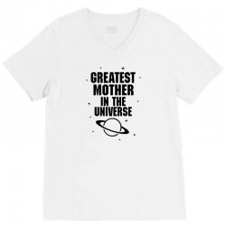 Greatest Mother In The Universe V-Neck Tee | Artistshot