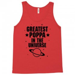 Greatest Poppa In The Universe Tank Top | Artistshot