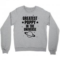 Greatest Poppy In The Universe Crewneck Sweatshirt   Artistshot