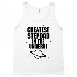 Greatest Stepdad In The Universe Tank Top | Artistshot