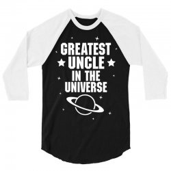 Greatest Uncle  In The Universe 3/4 Sleeve Shirt   Artistshot