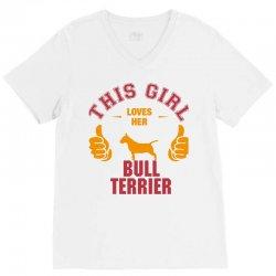 This Girl Loves Her Bull Terrier V-Neck Tee | Artistshot