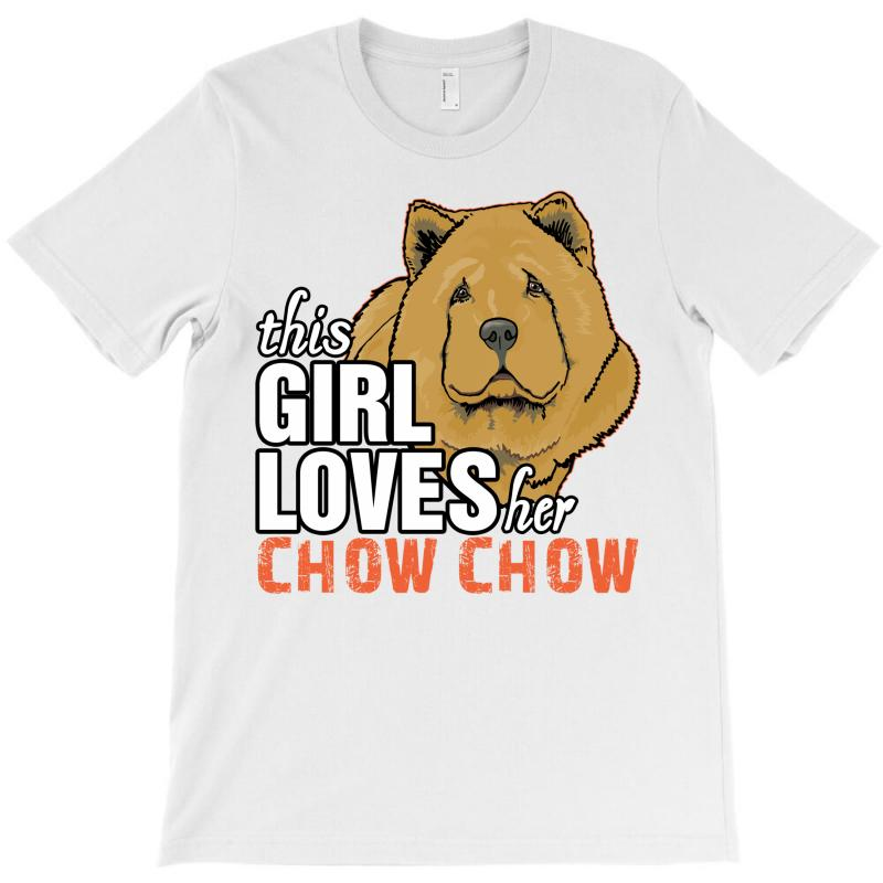 This Girl Loves Her Chow Chow T-shirt | Artistshot