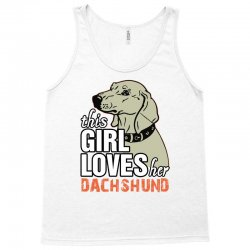 This Girl Loves Her Dachshund Tank Top   Artistshot