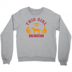 This Girl Loves Her Dalmatian Crewneck Sweatshirt | Artistshot
