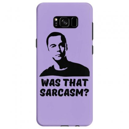 What That Sarcasm Samsung Galaxy S8 Case Designed By Specstore