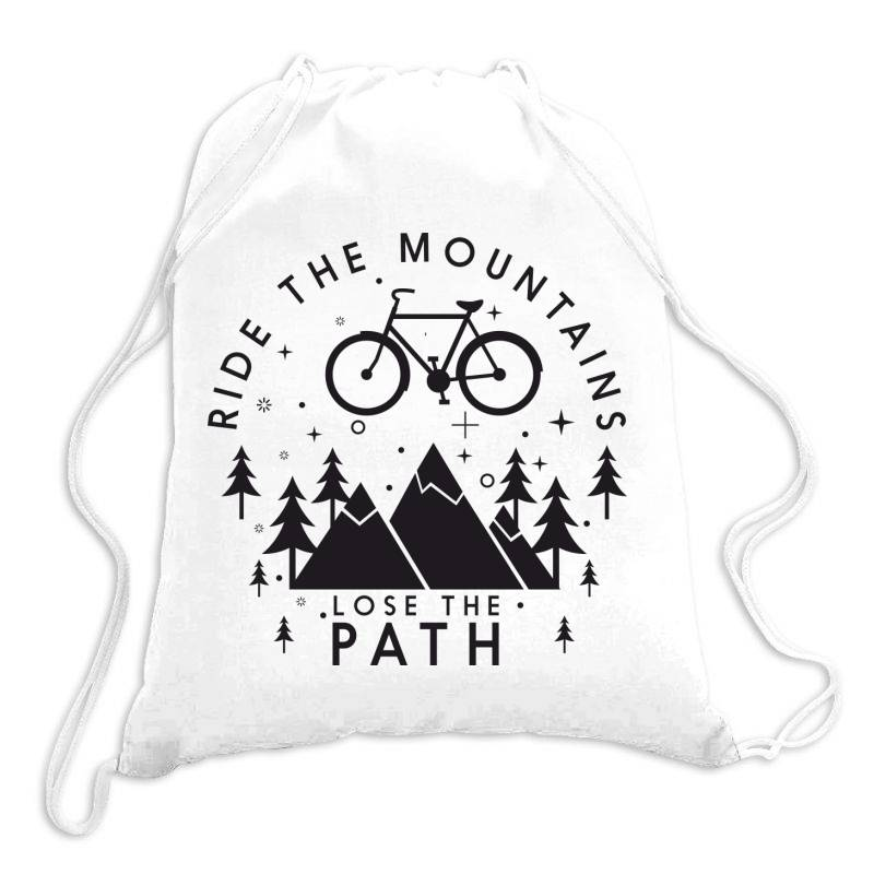 Ride The Mountains Lose The Path Drawstring Bags | Artistshot