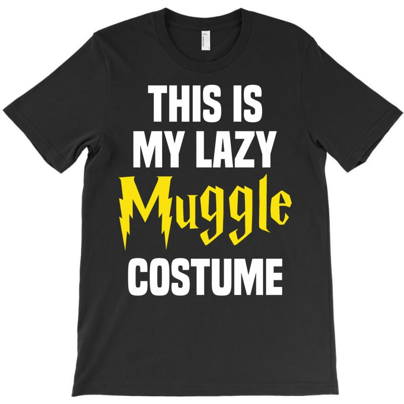 This Is My Lazy Muggle Costume T-shirt | Artistshot