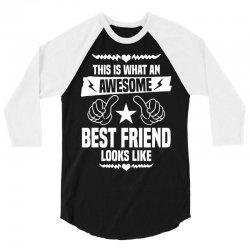 Awesome Best Friend Looks Like 3/4 Sleeve Shirt | Artistshot
