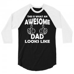 Awesome Dad Looks Like 3/4 Sleeve Shirt | Artistshot