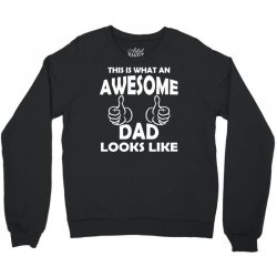 Awesome Dad Looks Like Crewneck Sweatshirt | Artistshot