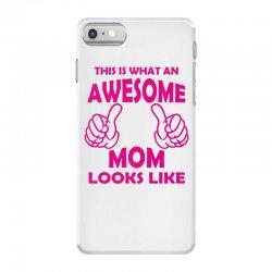 Awesome Mom Looks Like iPhone 7 Case   Artistshot
