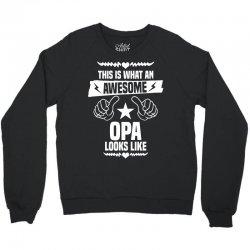Awesome Opa Looks Like Crewneck Sweatshirt   Artistshot