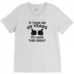 it took me 89 years to look this great V-Neck Tee | Artistshot