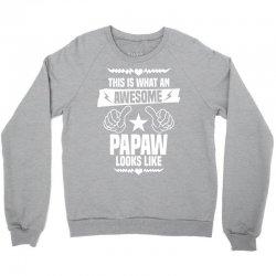 Awesome Papaw Looks Like Crewneck Sweatshirt | Artistshot