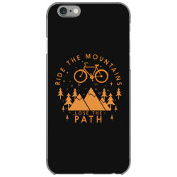 Ride the mountains lose the path iPhone 6/6s Case | Artistshot