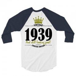 vintage 1939 and still looking good 3/4 Sleeve Shirt   Artistshot