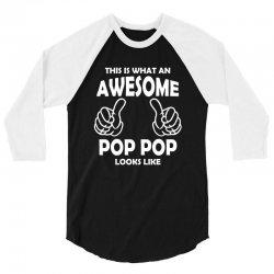 Awesome Pop Pop Looks Like 3/4 Sleeve Shirt | Artistshot