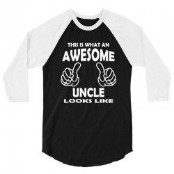 Awesome Uncle Looks Like 3/4 Sleeve Shirt   Artistshot