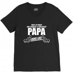 Worlds Greatest Papa Looks Like V-Neck Tee | Artistshot