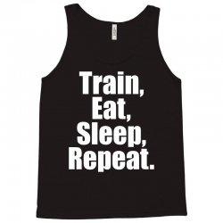 EAT. SLEEP. TRAIN. REPEAT. Tank Top | Artistshot