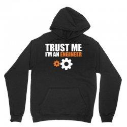 Trust me I am an Engineer Unisex Hoodie | Artistshot