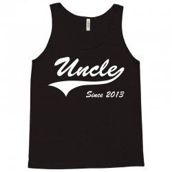 Uncle Since 2013 Tank Top   Artistshot