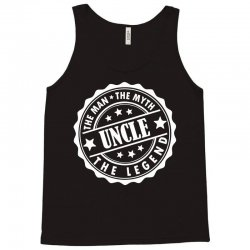 Uncle – The Man The Myth The Legend Tank Top | Artistshot