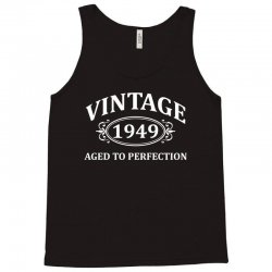 Vintage 1949 Aged to Perfection Tank Top | Artistshot
