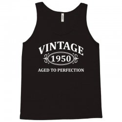 Vintage 1950 Aged to Perfection Tank Top | Artistshot
