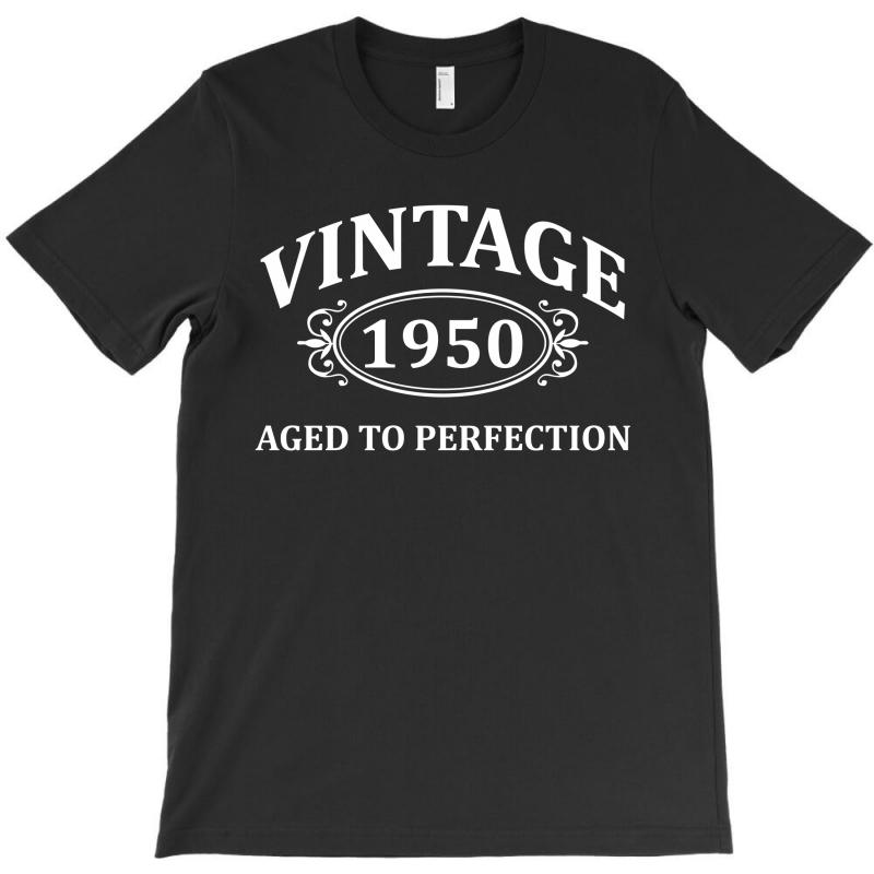 Vintage 1950 Aged To Perfection T-shirt | Artistshot